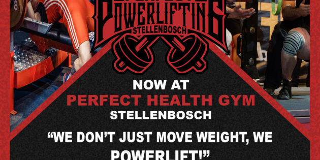 Perfect Powerlifting Stellenbosch now at Perfect Health